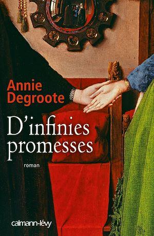 Téléchargez le livre :  D'infinies promesses