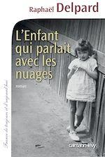 Télécharger le livre :  L'Enfant qui parlait avec les nuages