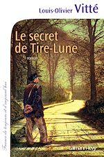 Télécharger le livre :  Le Secret de Tire-Lune