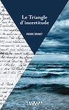 Téléchargez le livre numérique:  Le Triangle d'incertitude