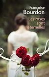 Téléchargez le livre numérique:  Les Roses sont éternelles
