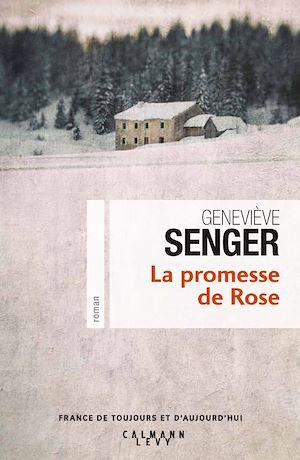 Téléchargez le livre :  La Promesse de Rose