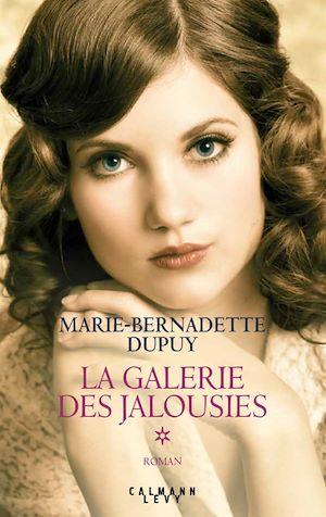 La Galerie des jalousies T1 | Dupuy, Marie-Bernadette. Auteur