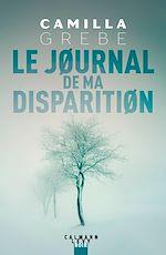Télécharger le livre :  Le Journal de ma disparition