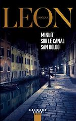 Télécharger le livre :  Minuit sur le canal San Boldo