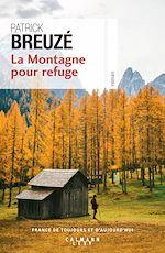 Télécharger le livre :  La Montagne pour refuge