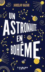 Télécharger le livre :  Un astronaute en bohême