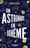 Téléchargez le livre numérique:  Un astronaute en bohême