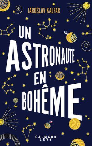 Téléchargez le livre :  Un astronaute en bohême