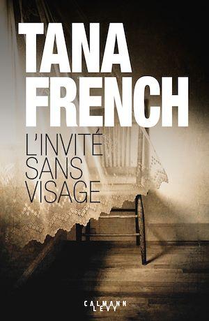 L'Invité sans visage | French, Tana. Auteur