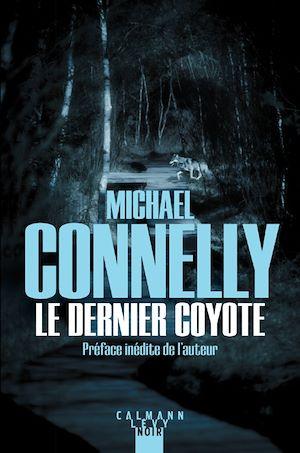 Téléchargez le livre :  Le Dernier coyote