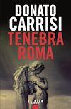 Téléchargez le livre numérique:  Tenebra Roma