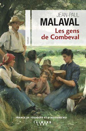 Téléchargez le livre :  Les Gens de Combeval