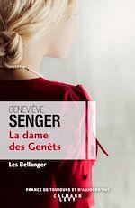 Télécharger le livre :  La dame des genets (Les Bellenger Tome 2)