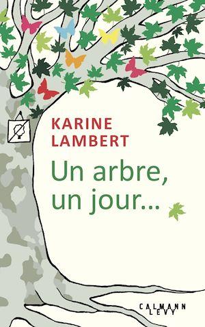 Téléchargez le livre :  Un arbre, un jour