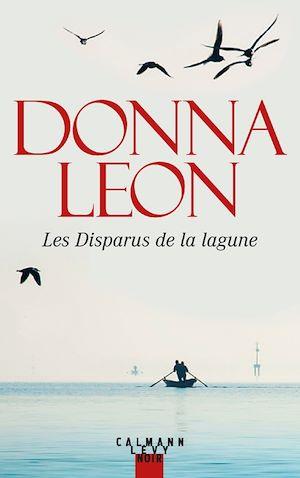 Les Disparus de la lagune | Leon, Donna. Auteur