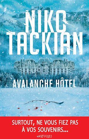 Téléchargez le livre :  Avalanche Hôtel - Prix Ligue de L'Imaginaire-Cultura 2019