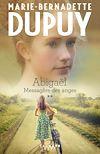 Télécharger le livre :  Abigaël tome 2 : Messagère des anges