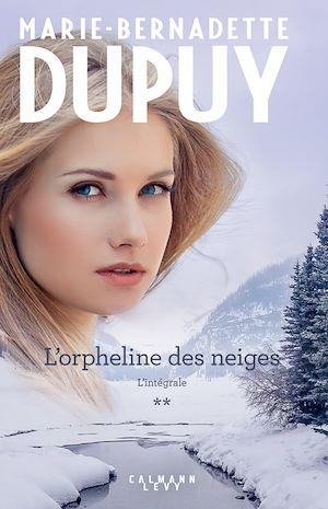 Téléchargez le livre :  L'Intégrale L'Orpheline des neiges - vol 2