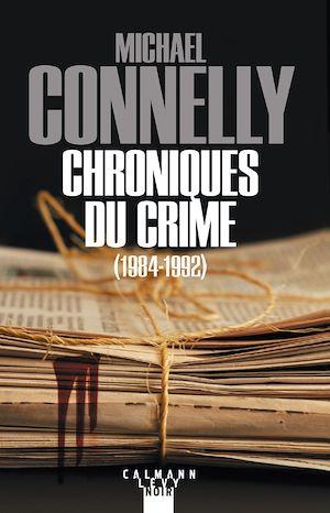 Téléchargez le livre :  Chroniques du crime