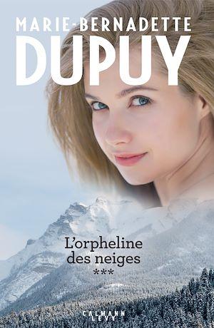 Téléchargez le livre :  Intégrale L'Orpheline des neiges - vol 3