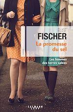 Télécharger le livre :  La Promesse du sel (Les Femme des terres salées T.2)