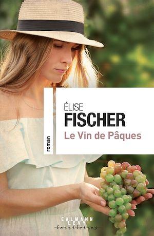 Téléchargez le livre :  Le vin de Pâques