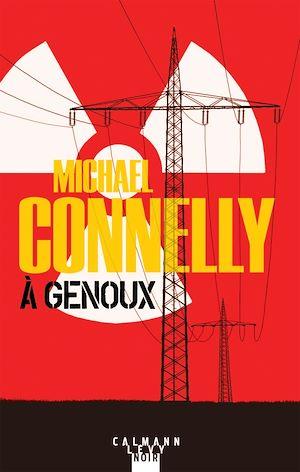 A Genoux Michael Connelly Numilog Com Ebook
