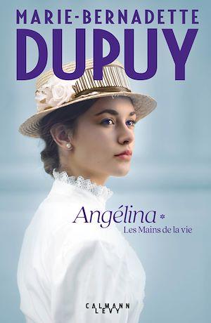 Téléchargez le livre :  Angélina Tome 1 - Les Mains de la vie (Nouvelle édition)