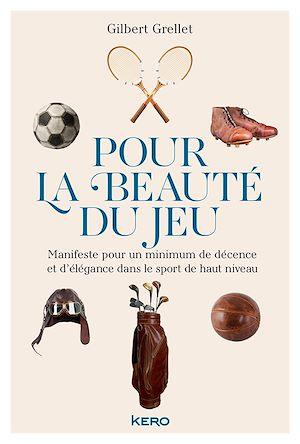 Téléchargez le livre :  Pour la beauté du jeu
