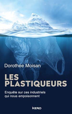 Téléchargez le livre :  Les Plastiqueurs
