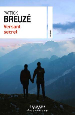 Téléchargez le livre :  Versant secret