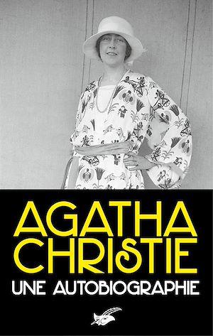 Une autobiographie | Christie, Agatha. Auteur
