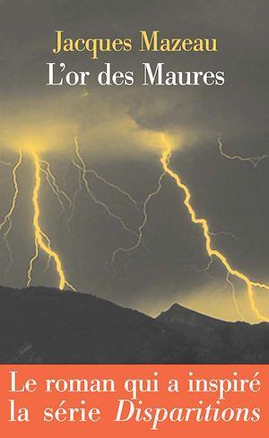 Téléchargez le livre :  L'or des Maures