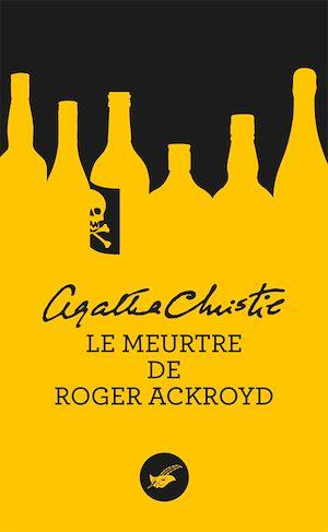 Le meurtre de Roger Ackroyd (Nouvelle traduction révisée) | Christie, Agatha. Auteur