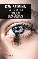 Télécharger le livre :  La fin de la saison des guêpes
