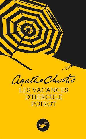 Les vacances d'Hercule Poirot (Nouvelle traduction révisée) | Christie, Agatha. Auteur