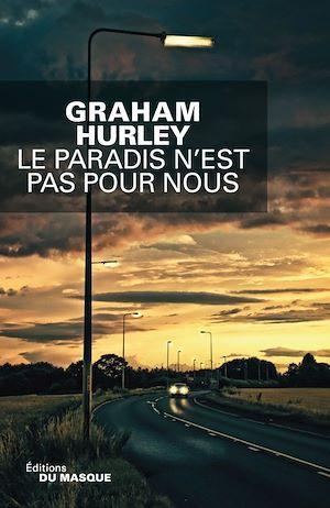Téléchargez le livre :  Le paradis n'est pas pour nous