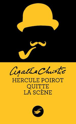 Hercule Poirot quitte la scène (Nouvelle traduction révisée) | Christie, Agatha. Auteur