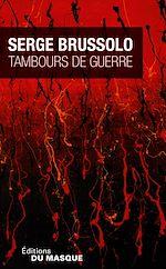 Télécharger le livre :  Tambours de guerre