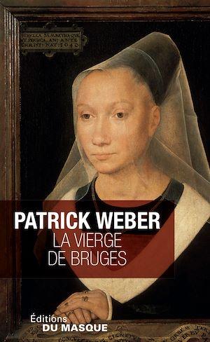 Téléchargez le livre :  La Vierge de Bruges