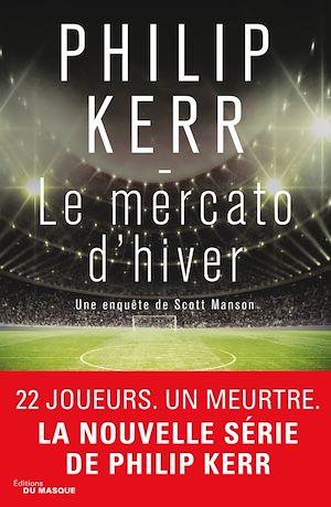 Le Mercato d'hiver | Kerr, Philip. Auteur