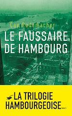 Télécharger le livre :  Le Faussaire de Hambourg