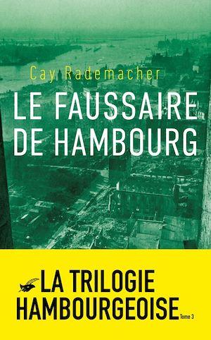 Le Faussaire de Hambourg | Rademacher, Cay. Auteur