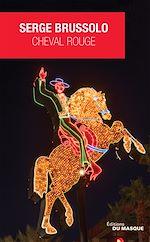 Télécharger le livre :  Cheval rouge