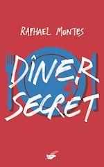 Télécharger le livre :  Dîner secret