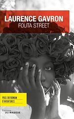 Télécharger le livre :  Fouta Street - Prix du Roman d'aventures