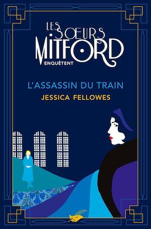L'Assassin du train | Fellowes, Jessica. Auteur