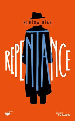 Repentance | Díaz, Eloísa. Auteur