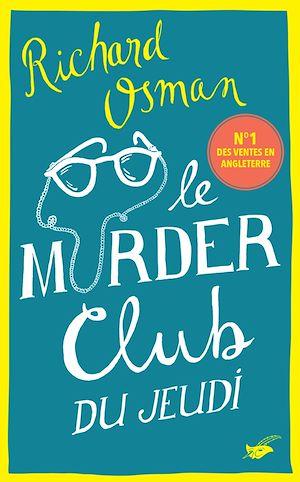 Téléchargez le livre :  Le Murder Club du jeudi